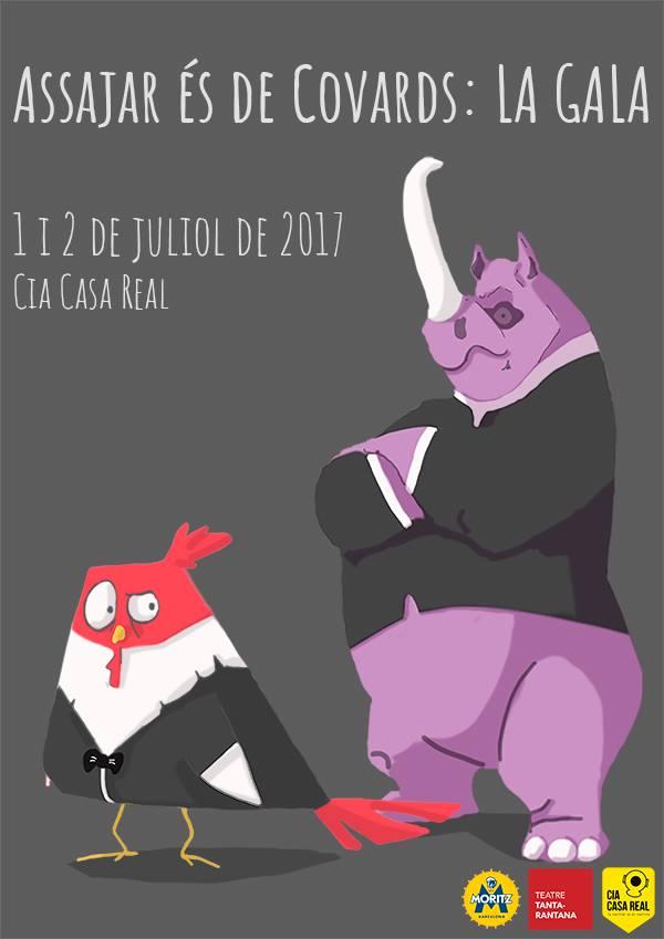 Assajar és de covards - La Gala - 2017